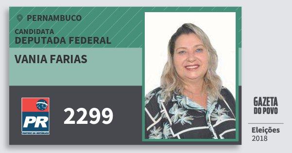 Santinho Vania Farias 2299 (PR) Deputada Federal | Pernambuco | Eleições 2018