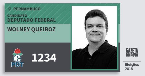 Santinho Wolney Queiroz 1234 (PDT) Deputado Federal | Pernambuco | Eleições 2018