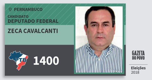 Santinho Zeca Cavalcanti 1400 (PTB) Deputado Federal | Pernambuco | Eleições 2018