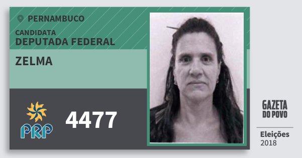 Santinho Zelma 4477 (PRP) Deputada Federal   Pernambuco   Eleições 2018