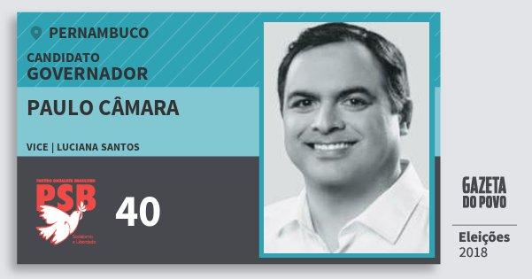 Santinho Paulo Câmara 40 (PSB) Governador | Pernambuco | Eleições 2018