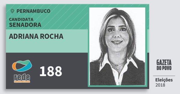 Santinho Adriana Rocha 188 (REDE) Senadora | Pernambuco | Eleições 2018
