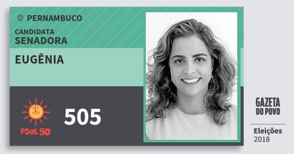 Santinho Eugênia 505 (PSOL) Senadora | Pernambuco | Eleições 2018