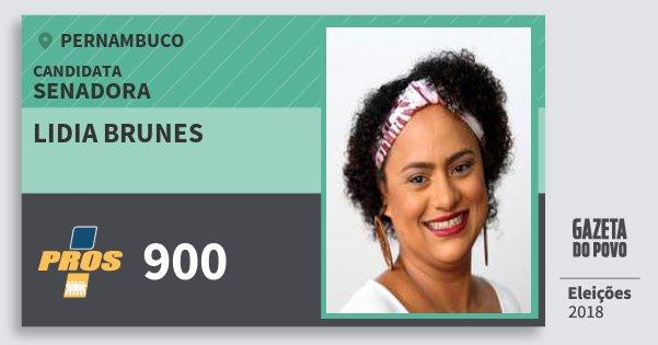 Santinho Lidia Brunes 900 (PROS) Senadora | Pernambuco | Eleições 2018