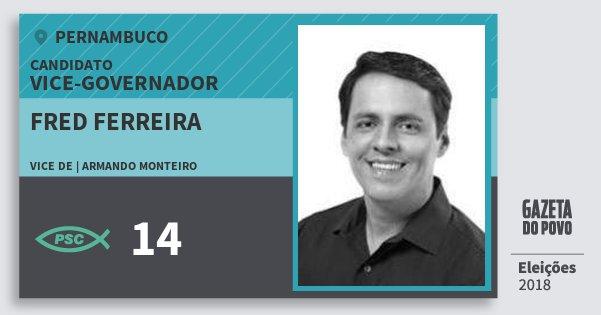 Santinho Fred Ferreira 14 (PSC) Vice-governador | Pernambuco | Eleições 2018