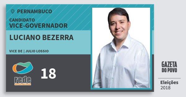 Santinho Luciano Bezerra 18 (REDE) Vice-governador   Pernambuco   Eleições 2018