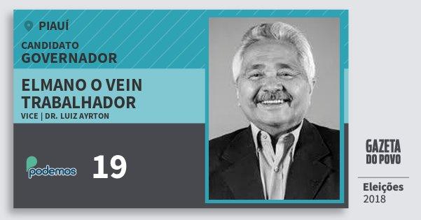 Santinho Elmano O Vein Trabalhador 19 (PODE) Governador | Piauí | Eleições 2018