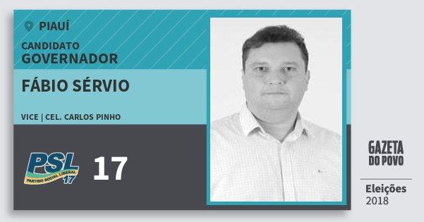 Santinho Fábio Sérvio 17 (PSL) Governador | Piauí | Eleições 2018