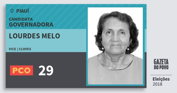 Santinho Lourdes Melo 29 (PCO) Governadora | Piauí | Eleições 2018