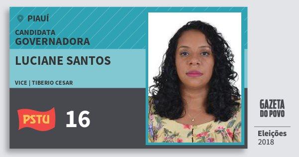 Santinho Luciane Santos 16 (PSTU) Governadora | Piauí | Eleições 2018