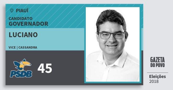Santinho Luciano 45 (PSDB) Governador | Piauí | Eleições 2018