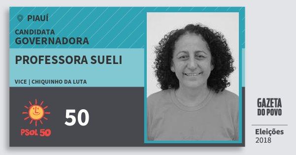 Santinho Professora Sueli 50 (PSOL) Governadora | Piauí | Eleições 2018