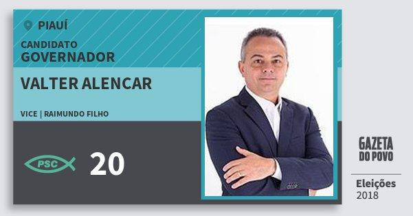 Santinho Valter Alencar 20 (PSC) Governador | Piauí | Eleições 2018