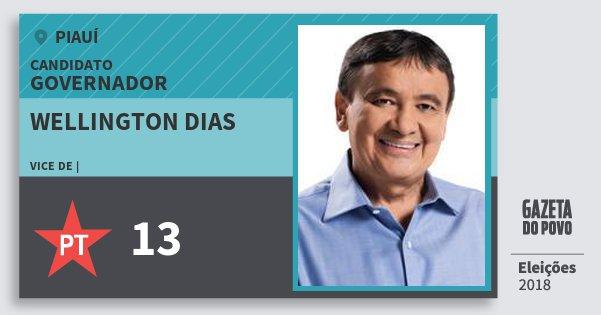 Santinho Wellington Dias 13 (PT) Governador | Piauí | Eleições 2018