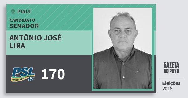 Santinho Antônio José Lira 170 (PSL) Senador | Piauí | Eleições 2018