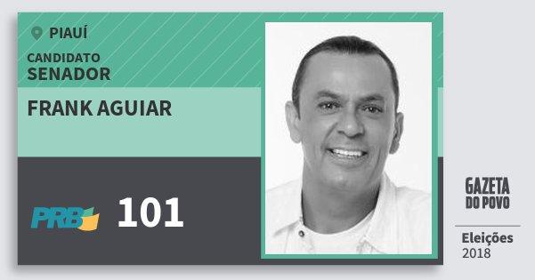 Santinho Frank Aguiar 101 (PRB) Senador | Piauí | Eleições 2018