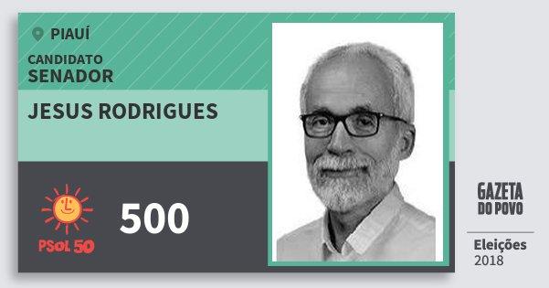 Santinho Jesus Rodrigues 500 (PSOL) Senador | Piauí | Eleições 2018