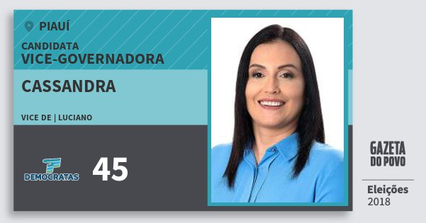 Santinho Cassandra 45 (DEM) Vice-Governadora | Piauí | Eleições 2018