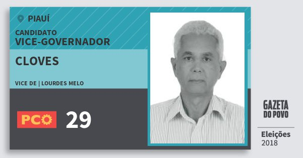 Santinho Cloves 29 (PCO) Vice-governador | Piauí | Eleições 2018