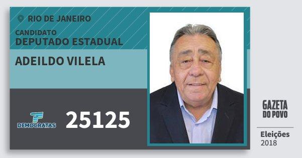 Santinho Adeildo Vilela 25125 (DEM) Deputado Estadual   Rio de Janeiro   Eleições 2018
