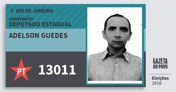 Santinho Adelson Guedes 13011 (PT) Deputado Estadual | Rio de Janeiro | Eleições 2018