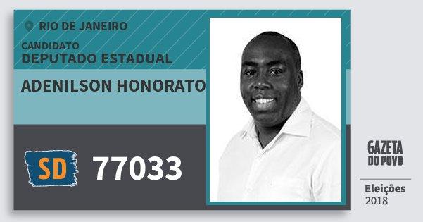 Santinho Adenilson Honorato 77033 (SOLIDARIEDADE) Deputado Estadual | Rio de Janeiro | Eleições 2018