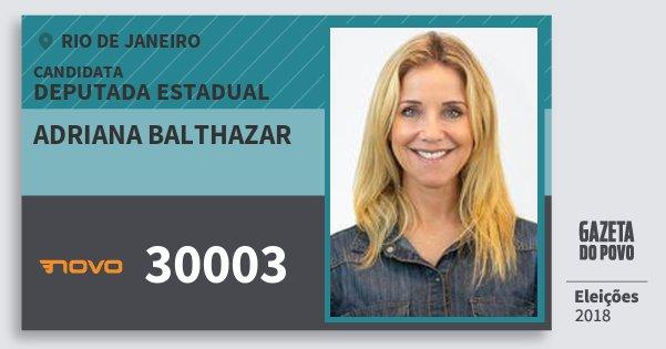 Santinho Adriana Balthazar 30003 (NOVO) Deputada Estadual | Rio de Janeiro | Eleições 2018