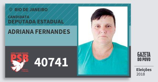 Santinho Adriana Fernandes 40741 (PSB) Deputada Estadual | Rio de Janeiro | Eleições 2018