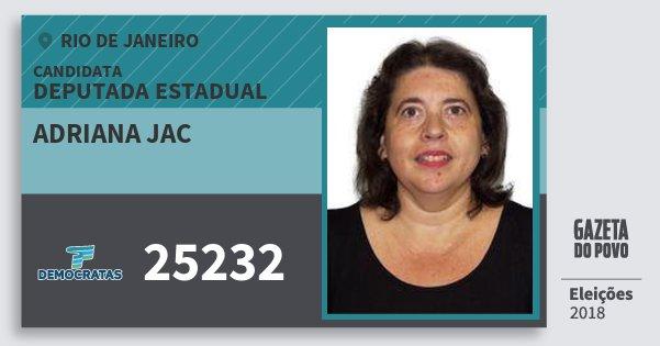 Santinho Adriana Jac 25232 (DEM) Deputada Estadual | Rio de Janeiro | Eleições 2018