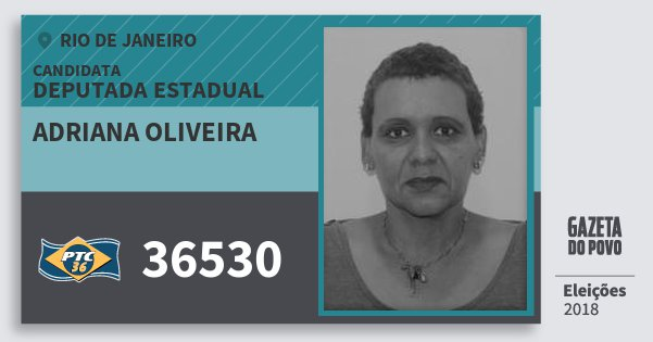 Santinho Adriana Oliveira 36530 (PTC) Deputada Estadual | Rio de Janeiro | Eleições 2018
