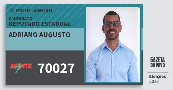 Santinho Adriano Augusto 70027 (AVANTE) Deputado Estadual | Rio de Janeiro | Eleições 2018