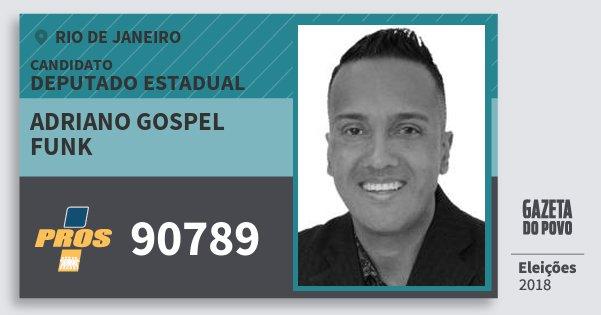 Santinho Adriano Gospel Funk 90789 (PROS) Deputado Estadual | Rio de Janeiro | Eleições 2018