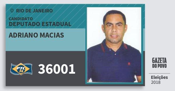 Santinho Adriano Macias 36001 (PTC) Deputado Estadual   Rio de Janeiro   Eleições 2018