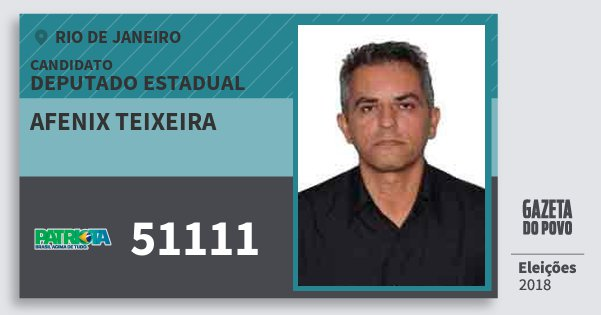 Santinho Afenix Teixeira 51111 (PATRI) Deputado Estadual | Rio de Janeiro | Eleições 2018