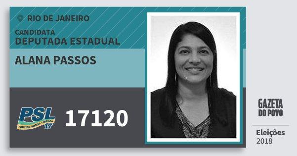 Santinho Alana Passos 17120 (PSL) Deputada Estadual | Rio de Janeiro | Eleições 2018