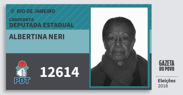 Santinho Albertina Neri 12614 (PDT) Deputada Estadual | Rio de Janeiro | Eleições 2018