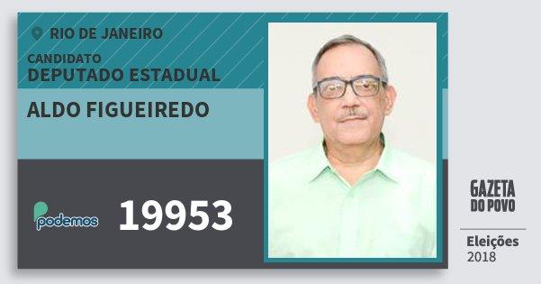 Santinho Aldo Figueiredo 19953 (PODE) Deputado Estadual | Rio de Janeiro | Eleições 2018