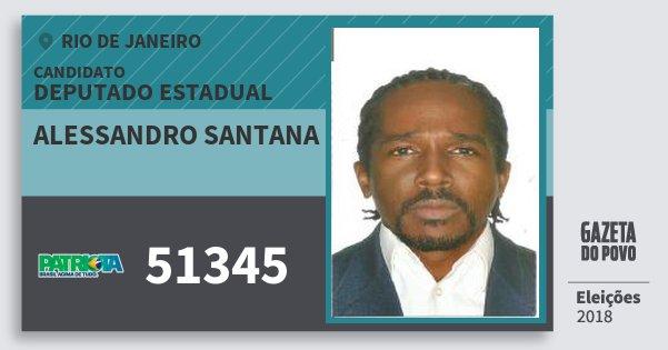 Santinho Alessandro Santana 51345 (PATRI) Deputado Estadual | Rio de Janeiro | Eleições 2018