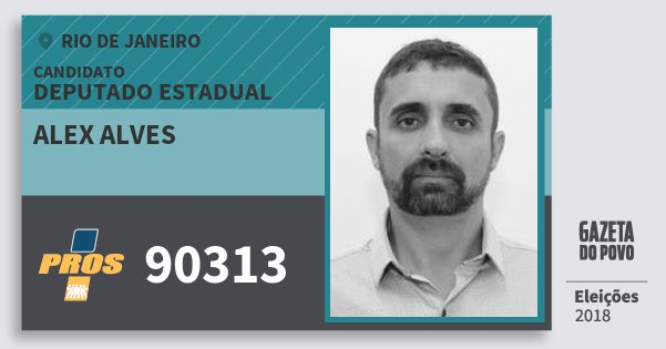 Santinho Alex Alves 90313 (PROS) Deputado Estadual | Rio de Janeiro | Eleições 2018