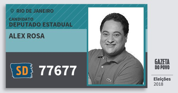 Santinho Alex Rosa 77677 (SOLIDARIEDADE) Deputado Estadual | Rio de Janeiro | Eleições 2018