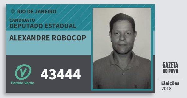 Santinho Alexandre Robocop 43444 (PV) Deputado Estadual | Rio de Janeiro | Eleições 2018