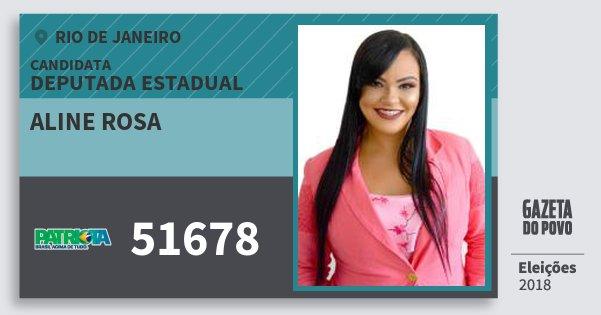 Santinho Aline Rosa 51678 (PATRI) Deputada Estadual | Rio de Janeiro | Eleições 2018