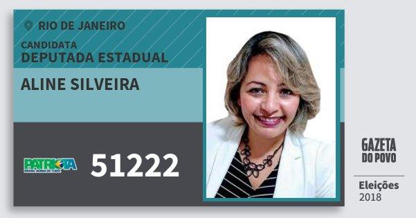Santinho Aline Silveira 51222 (PATRI) Deputada Estadual | Rio de Janeiro | Eleições 2018