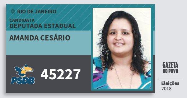 Santinho Amanda Cesário 45227 (PSDB) Deputada Estadual | Rio de Janeiro | Eleições 2018