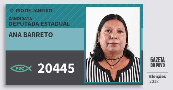 Santinho Ana Barreto 20445 (PSC) Deputada Estadual | Rio de Janeiro | Eleições 2018
