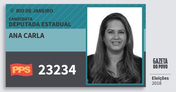 Santinho Ana Carla 23234 (PPS) Deputada Estadual | Rio de Janeiro | Eleições 2018
