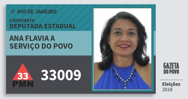 Santinho Ana Flavia A Serviço do Povo 33009 (PMN) Deputada Estadual | Rio de Janeiro | Eleições 2018