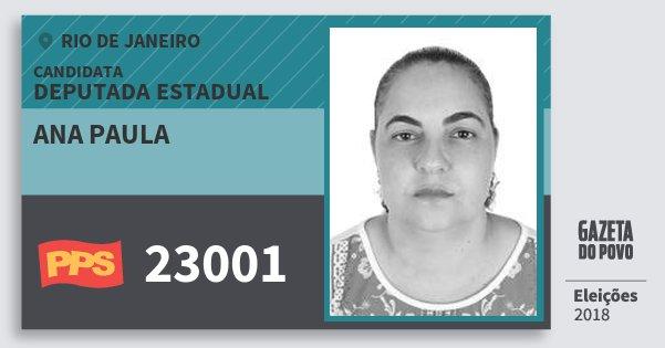 Santinho Ana Paula 23001 (PPS) Deputada Estadual | Rio de Janeiro | Eleições 2018