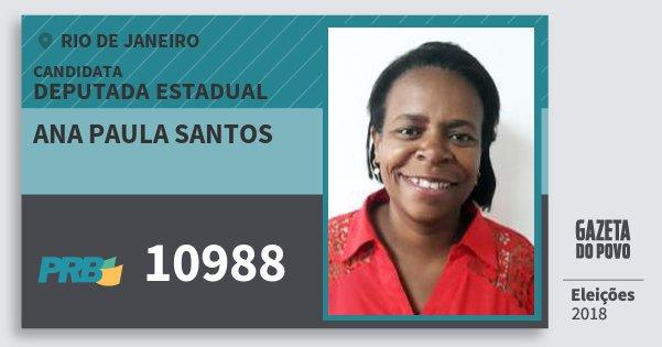 Santinho Ana Paula Santos 10988 (PRB) Deputada Estadual | Rio de Janeiro | Eleições 2018