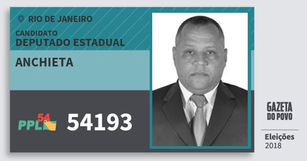Santinho Anchieta 54193 (PPL) Deputado Estadual | Rio de Janeiro | Eleições 2018
